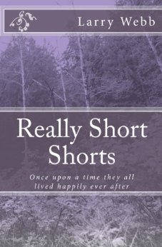 Really Short Shorts is a compilation of forty short stories—most ranging from four to six pages. There is a wide range of topics included. Most of the stories deal with people--from little kids to seniors. Most of them involve some humor. Some are pure fantasy, others are more serious. Keep in mind that my ultimate goal in writing is to entertain myself. If you enjoy my stories, then that's a plus. Read and enjoy.